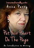 Put Your Heart On The Page: An Introduction To Writing