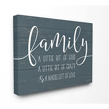 The Stupell Home Decor Collection rwp-117_cn_24x30 Family Loud Crazy Love Stretched Canvas Wall Art, 24 X 30 , Multicolor