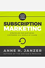 Subscription Marketing: Strategies for Nurturing Customers in a World of Churn Audible Audiobook