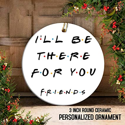 Amazon Com Mia Rita Christmas Decorations I Ll Be There For You