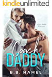Coach Daddy: A Dark Daddy Romance (Dark Daddies Book 3)