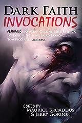 Dark Faith: Invocations Kindle Edition