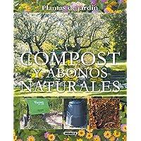 Compost Y Abonos Naturales (Plantas De Jardin) (Plantas