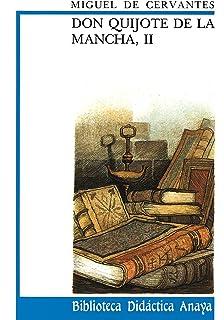 Don Quijote de La Mancha, I CLÁSICOS - Biblioteca Didáctica Anaya: Amazon.es: Cervantes, Miguel de, Serrano, Javier: Libros