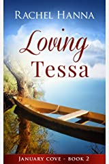 Loving Tessa (January Cove Book 2) Kindle Edition