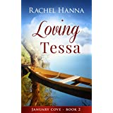 Loving Tessa (January Cove Book 2)