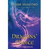 Dragons' Choice (Sorcha's Children Book 2)