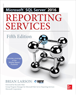 Amazon beginning sql server reporting services ebook kathi microsoft sql server 2016 reporting services fifth edition fandeluxe Image collections
