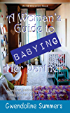 A Woman's Guide to Babying Her Partner