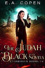 The Judah Black Novels: Unabridged Books 1-4 Kindle Edition