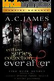 Ever After Series: Five Book Bundle (Eternal Vampires)