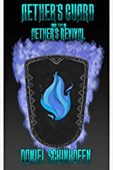Aether's Guard (Aether's Revival Book 2) Kindle Edition