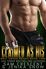 Claimed As His (Mail Order Brides, 2) Kindle Edition
