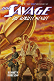 Doc Savage: The Miracle Menace (The Wild Adventures of Doc Savage Book 7)