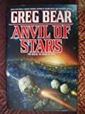 Anvil of Stars: The Sequel to Forge of God