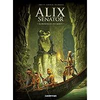 ALIX SENATOR T.06 : LA MONTAGNE DES MORTS