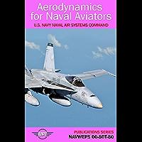 Aerodynamics for Naval Aviators: NAVWEPS 00-80T-80 (Publications Series Book 2)