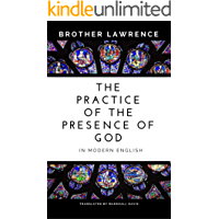 The Practice of the Presence of God In Modern English