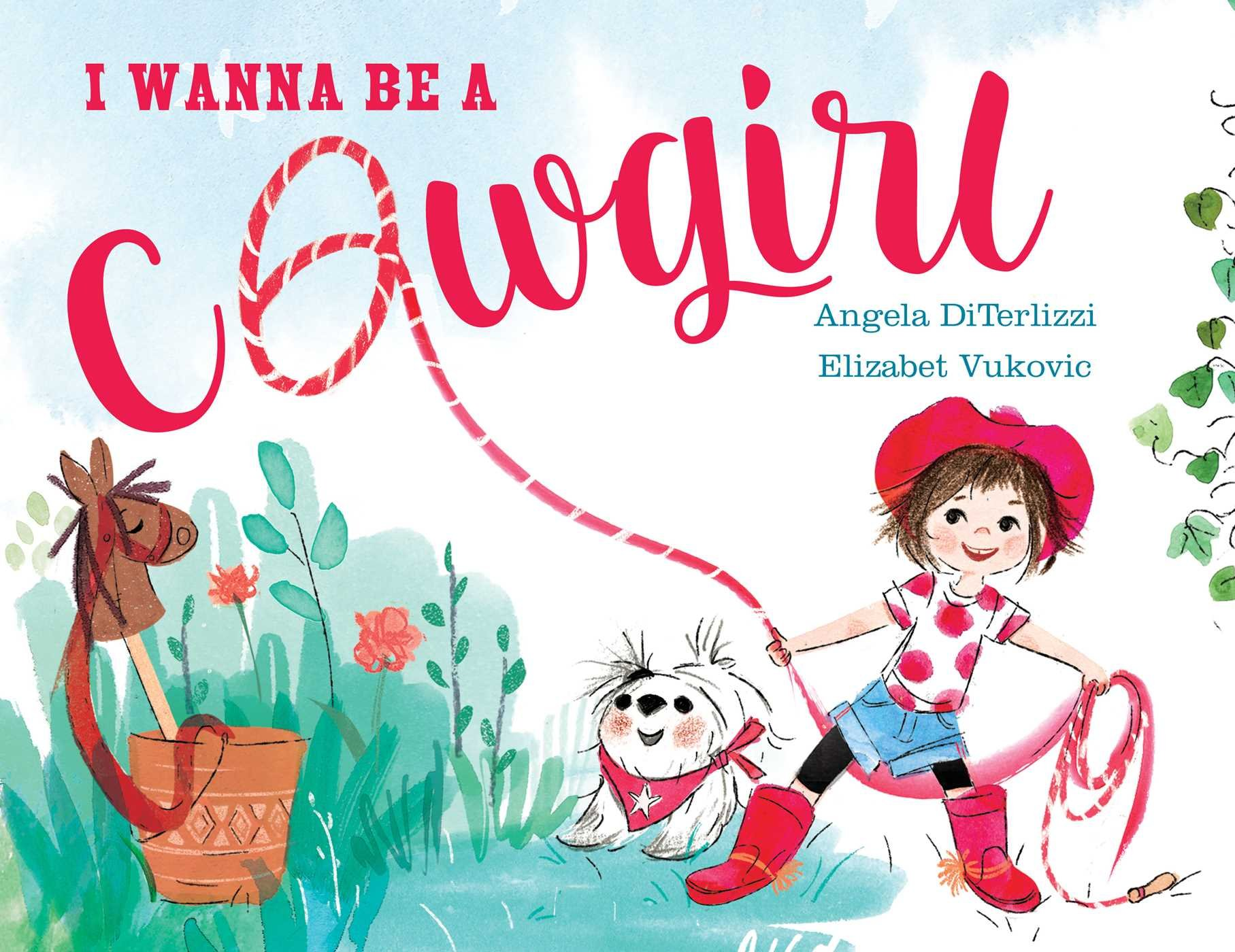 I Wanna Be a Cowgirl by Beach Lane Books (Image #1)