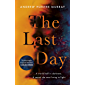The Last Day: The Sunday Times bestseller and one of their best books of 2020 (English Edition)