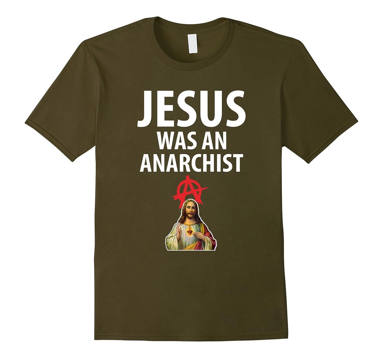 Jesus Was An Anarchist Christian Anarchy T Shirt Vaci Vaciuk