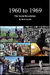 1960 to 1969 The Social Revolution (History Book 15) Kindle Edition
