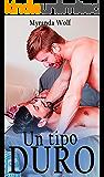Un tipo duro: Romance gay en español (Spanish Edition)