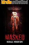 Masked: A Psychological Horror