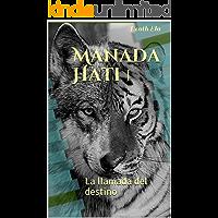 Manada Hati 1: La llamada del destino