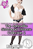 The Aphrodite Sisterhood Universe Collection 2 (TWELVE Futa Stories Massive Bundle): (A Futa-on-Female, BDSM, Spanking, College Erotica)