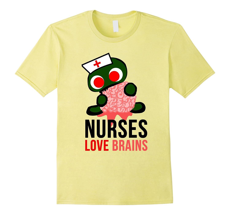 11cf62795bb8d Nurses Love Brains Funny Halloween Costume T-Shirts-TJ – theteejob