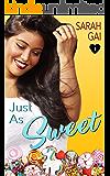 Just As Sweet: Sweet Curvy Romance (Curvy Lane Series Book 1)