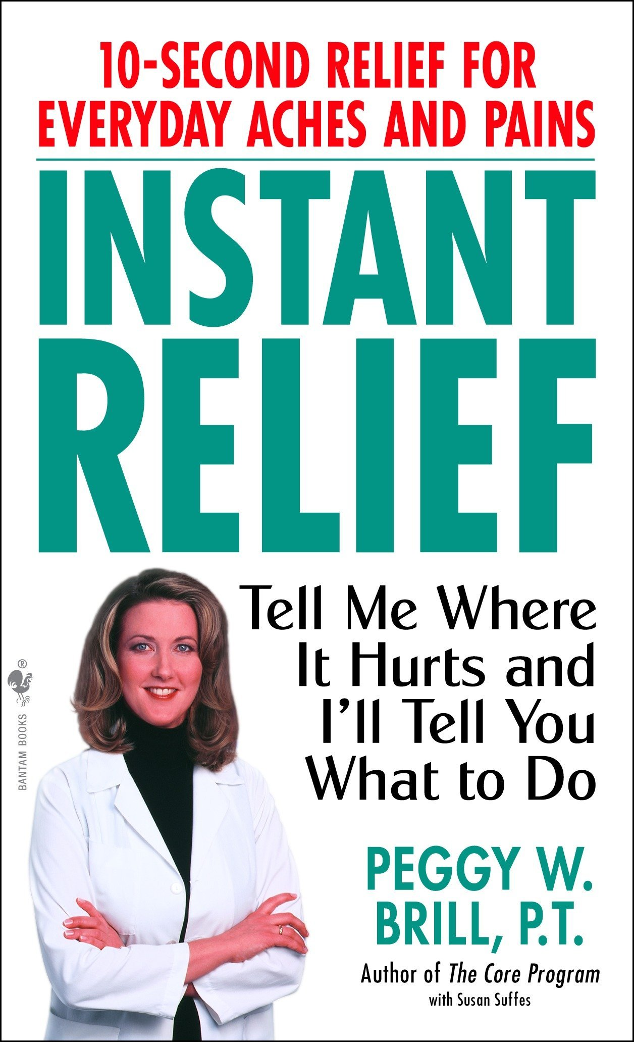 Instant Relief: Tell Me Where It Hurts and Ill Tell You What to Do