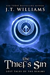 The Thief's Sin: A Tale of the Dwemhar (Lost Tales of the Realms Book 5) Kindle Edition
