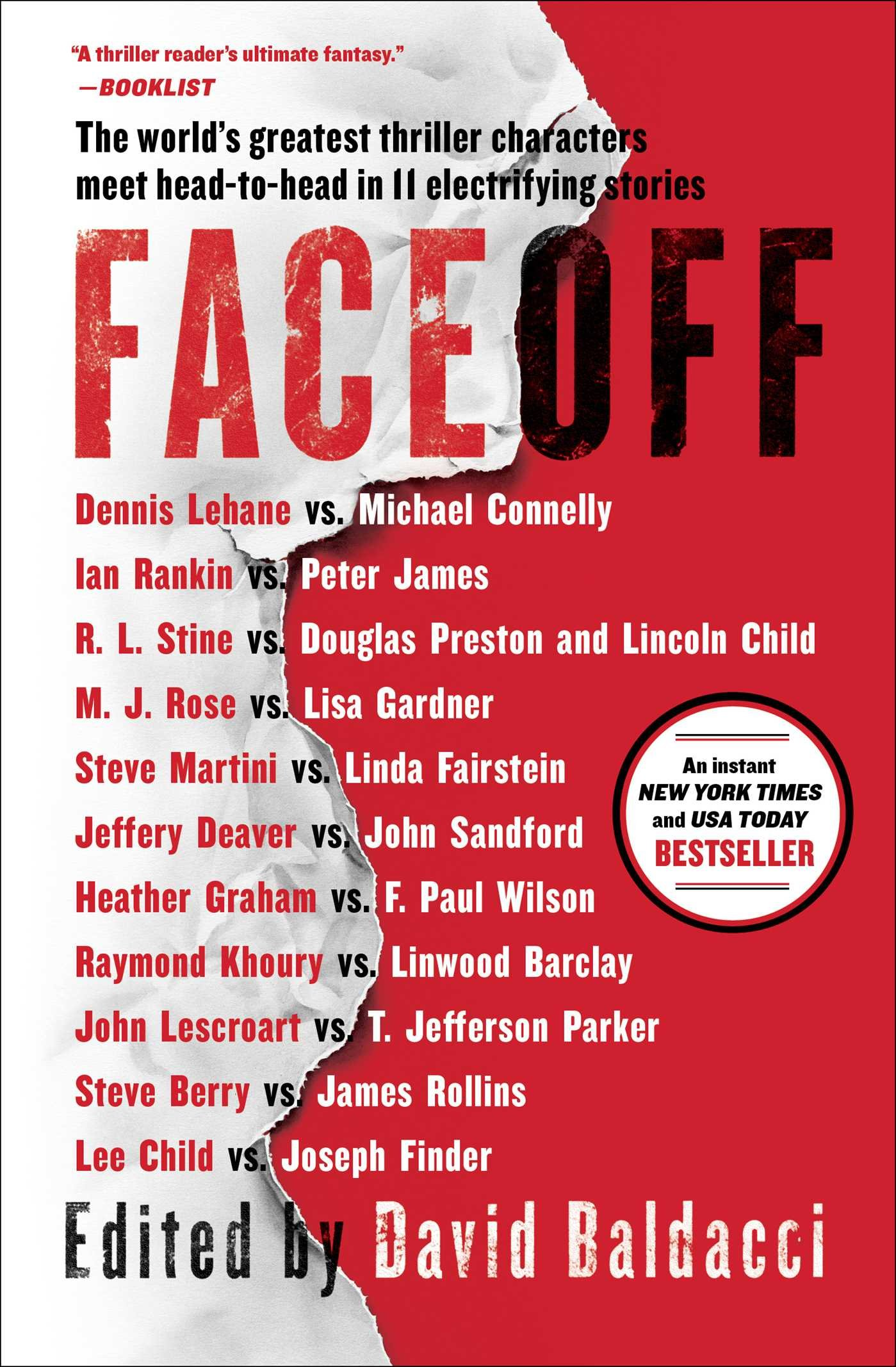Faceoff: Lee Child, Michael Connelly, John Sandford, Lisa Gardner, Dennis  Lehane, Steve Berry, Jeffery Deaver, Douglas Preston, Lincoln Child, James  Rollins