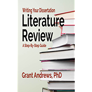 Writing Your Dissertation Literature Review: A Step-by-Step Guide (Essay and Thesis Writing)