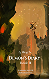 Demon's Diary Book II: A Chinese Novel Translation
