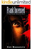 Frank Incensed: A Frank Rozzani Detective Novel (Frank Rozzani Detective Novels Book 3)