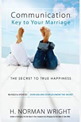 Communication: Key to Your Marriage: The Secret to True Happiness Kindle Edition