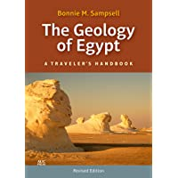 The Geology of Egypt: A Traveler's Handbook (Revised Edition)