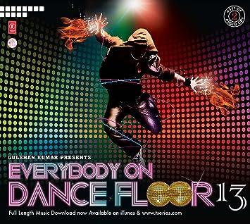 Everybody on Dance Floor 13 Set Bollywood Songs