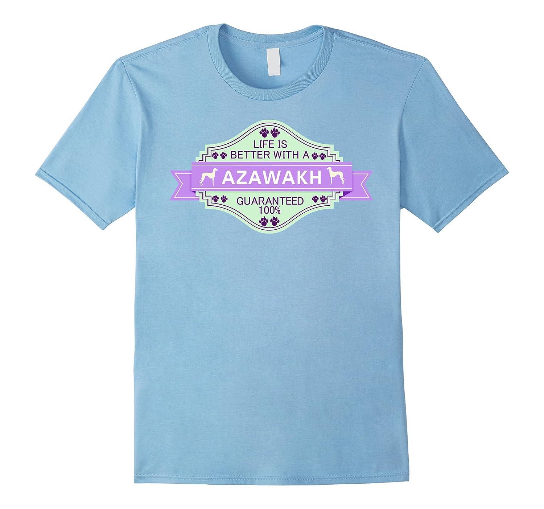 Azawakh shirt | Life is better with a Azawakh Dog T shirt-Art