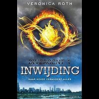 Inwijding: Haar keuze verandert alles (Divergent Book 1)