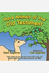 More Animals of the Old Testament Kindle Edition