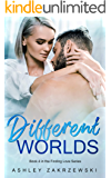 Different Worlds (Finding Love Book 4)