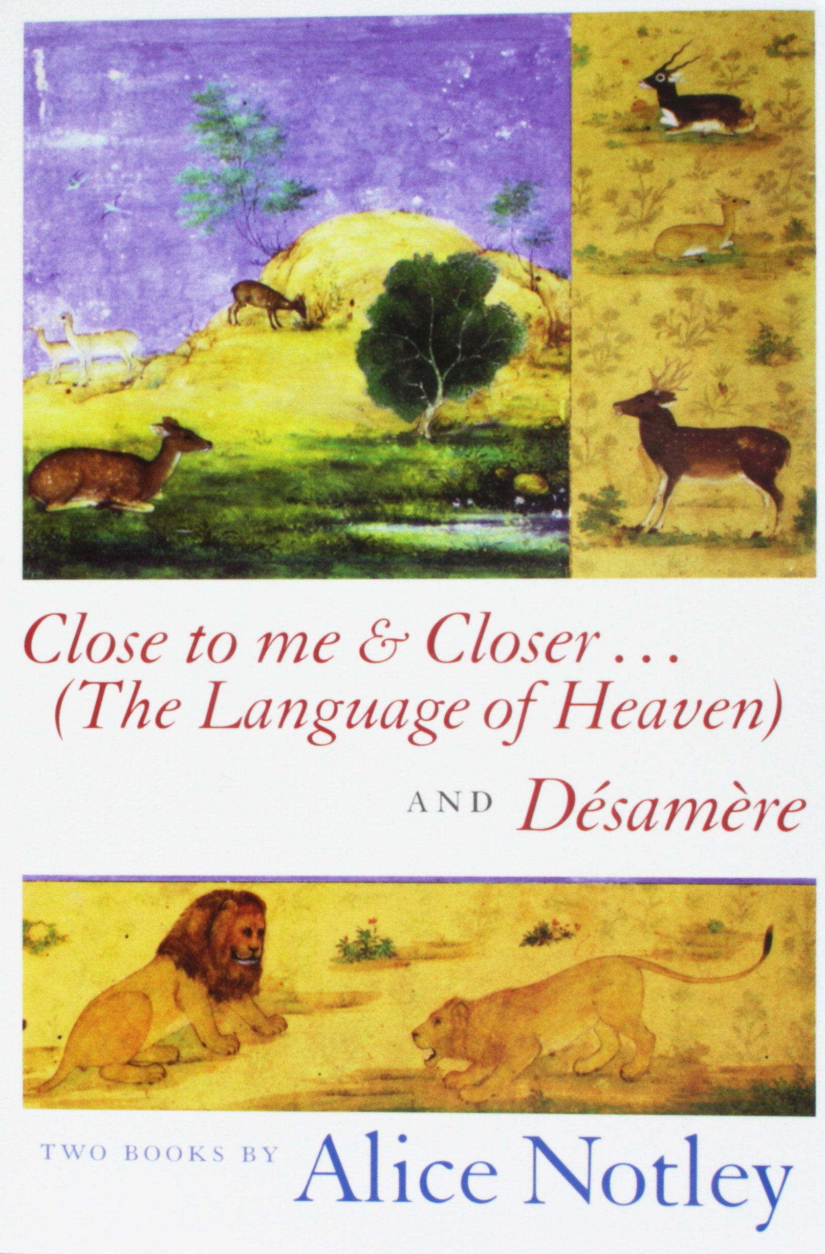 Close to Me & Closer...(The Language of Heaven) and Desamere