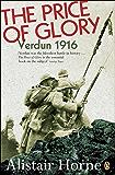The Price of Glory: Verdun 1916 (Penguin History)