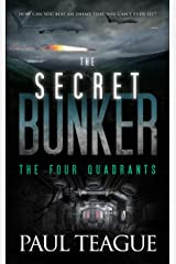 The Secret Bunker Trilogy 2: The Four Quadrants Kindle Edition