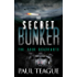 The Secret Bunker Trilogy 2: The Four Quadrants