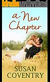 A New Chapter: A Second Chance Romance Novel